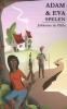 <b>Johannes de Elfde</b>,Adam en Eva spelen