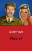 Jacob  Mavis,Fillers!