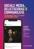 <b>Hans  Moors, Ben  Rovers, Nicole  Bouman</b>,Sociale media, delictgedrag & communicatie