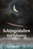<b>Staf  Schoeters</b>,Schijngestalten