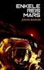 <b>Johan  Bakker</b>,Enkele reis Mars