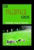 <b>Marie  Knutsson</b>,De Mama gids