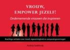 Audrey  Soekhradj ,Vrouw, empower jezelf ondernemende vrouwen die inspireren