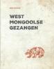 Kees  Francke ,West Mongoolse Gezangen