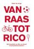 Wim van Gorsel Peter de Jonge,Van Raas tot Rico