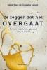 <b>Johan  Maes, Evamaria  Jansen</b>,Ze zeggen dat het overgaat
