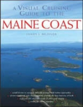 Bildner, James L. A Visual Cruising Guide to the Maine Coast