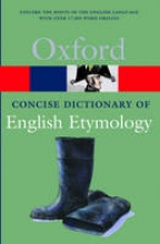 Hoad, T F Concise Oxford Dictionary of English Etymology