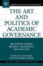 Kenneth P. Mortimer,   Colleen O`Brien Sathre The Art and Politics of Academic Governance