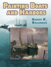 Ballinger, Harry Russell Painting Boats and Harbors