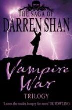 Shan, Darren Vampire War Trilogy: Books 7 - 9