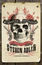 Steven Adler My Appetite for Destruction