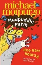 Morpurgo, Michael Hee-Haw Hooray!