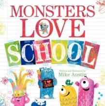 Mike Austin Monsters Love School