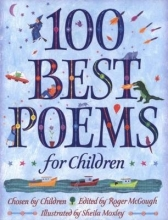 Roger McGough,   Sheila Moxley 100 Best Poems for Children