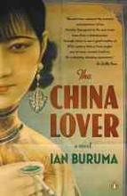 Buruma, Ian The China Lover