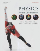 Reza (McMaster University) Nejat,   Martin (University of Western Ontario) Zinke-Allmang,   Eduardo (Laurentian University) Galiano-Riveros,   Ken (McMaster University) Sills Physics for The Life Sciences