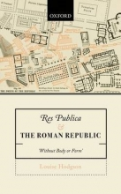Hodgson, Louise Res Publica and the Roman Republic