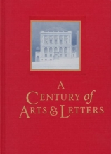 Updike, John A Century of Arts and Letters - The History of the National Institute of Arts & Letters and the American Academy of Arts & Letters as Told, Decade