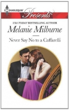 Milburne, Melanie Never Say No To A Caffarelli