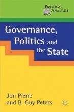 Jon Pierre,   B. Guy Peters Governance, Politics and the State