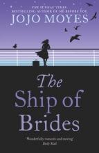 Moyes, Jojo Ship of Brides