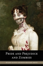 Austen, Jane,   Grahame-Smith, Seth Pride and Prejudice and Zombies