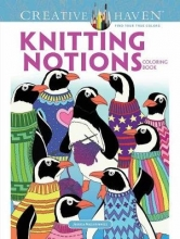 Jessica Mazurkiewicz Creative Haven Knitting Notions Coloring Book