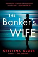 Alger, Cristina The Banker`s Wife
