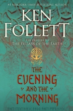Ken Follett , The Evening and the Morning