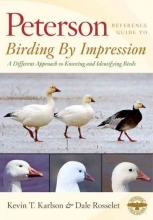 Karlson, Kevin T. Peterson Reference Guide to Birding by Impression