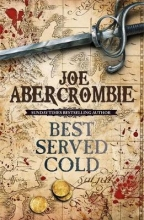 Joe,Abercrombie Best Served Cold