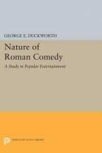Duckworth, George Nature of Roman Comedy - A Study in Popular Entertainment