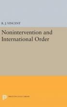 Vincent, R. J. Nonintervention and International Order