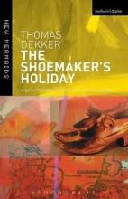 Dekker, Thomas Shoemaker`s Holiday