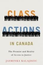 Kalajdzic, Jasminka Class Actions in Canada