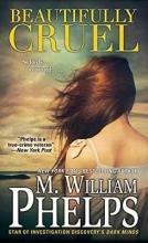 Phelps, M. William Beautifully Cruel