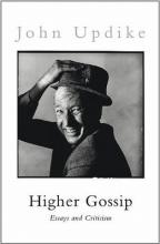 Updike, John Higher Gossip