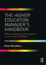 Peter (London South Bank University, UK) McCaffery The Higher Education Manager`s Handbook