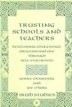 Gerry McNamara,   Joe O`Hara Trusting Schools and Teachers