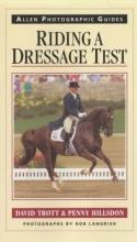 David Trott,   Penny Hillsdon Riding a Dressage Test