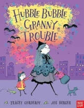 Corderoy, Tracey Hubble Bubble, Granny Trouble