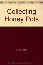 Doyle, John Collecting Honey Pots