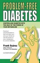 , Problem Free Diabetes