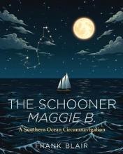 Frank Blair The Schooner Maggie B.