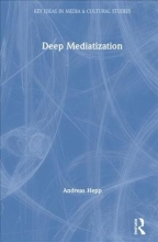 Andreas Hepp Deep Mediatization