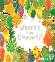 Barroux Where`s the Elephant?
