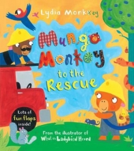 Monks, Lydia Mungo Monkey to the Rescue
