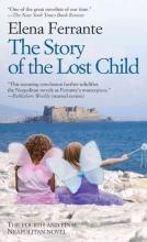 Ferrante, Elena The Story of the Lost Child