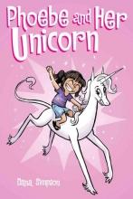 Simpson, Dana Phoebe and Her Unicorn (Phoebe and Her Unicorn Series Book 1)